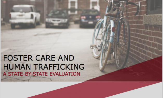 Action Required: An Analysis of Our Report Card on Foster Care and Human Trafficking