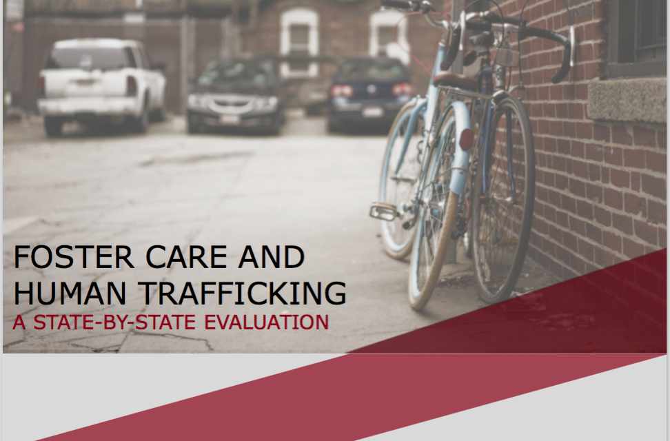 The Best and Worst States in Protecting Foster Youth from Being Trafficked