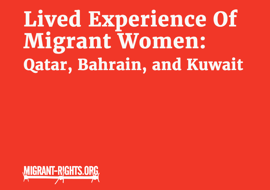 Lived Experience of Migrant Women: Qatar, Bahrain, and Kuwait