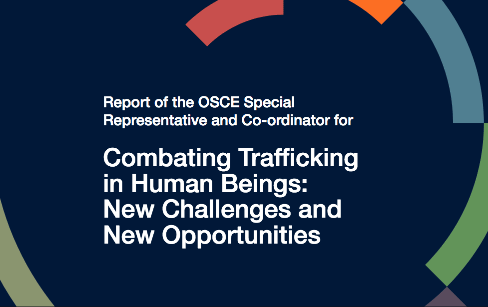 Combating Trafficking in Human Beings: New Challenges and New Opportunities