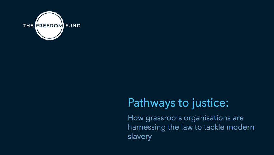 Pathways to Justice: Harnessing the Law to Tackle Modern Slavery