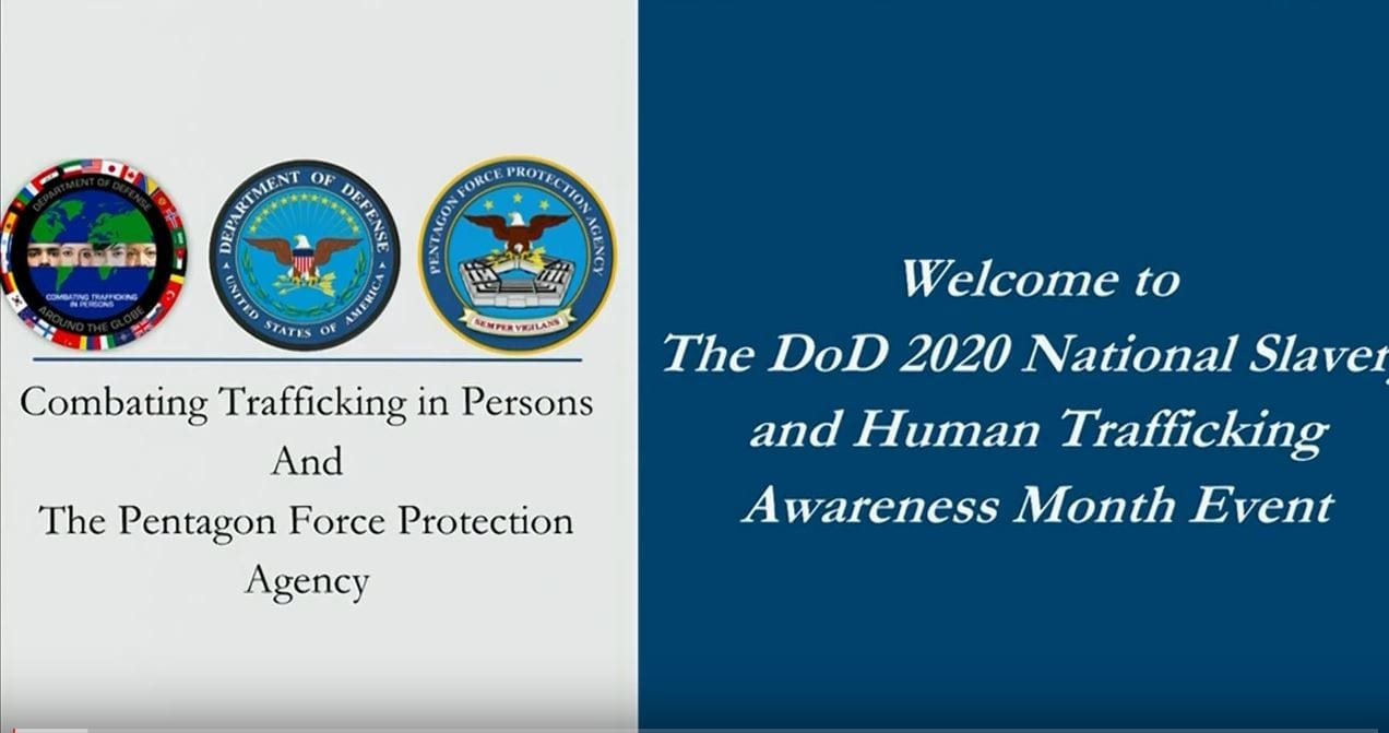 DOD 2020 National Slavery and Human Trafficking Awareness Month: Combating Trafficking in Persons