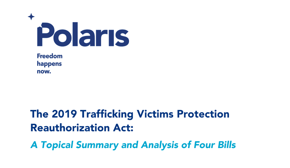 The 2019 TVPRA: A Topical Summary and Analysis of Four Bills