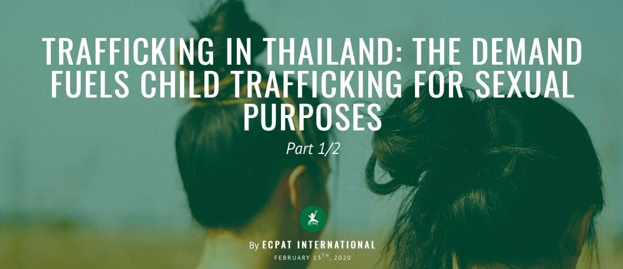 Trafficking in Thailand: The Demand Fuels Child Trafficking for Sexual Purposes