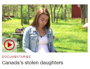 Canada's Stolen Daughters (VIDEO)