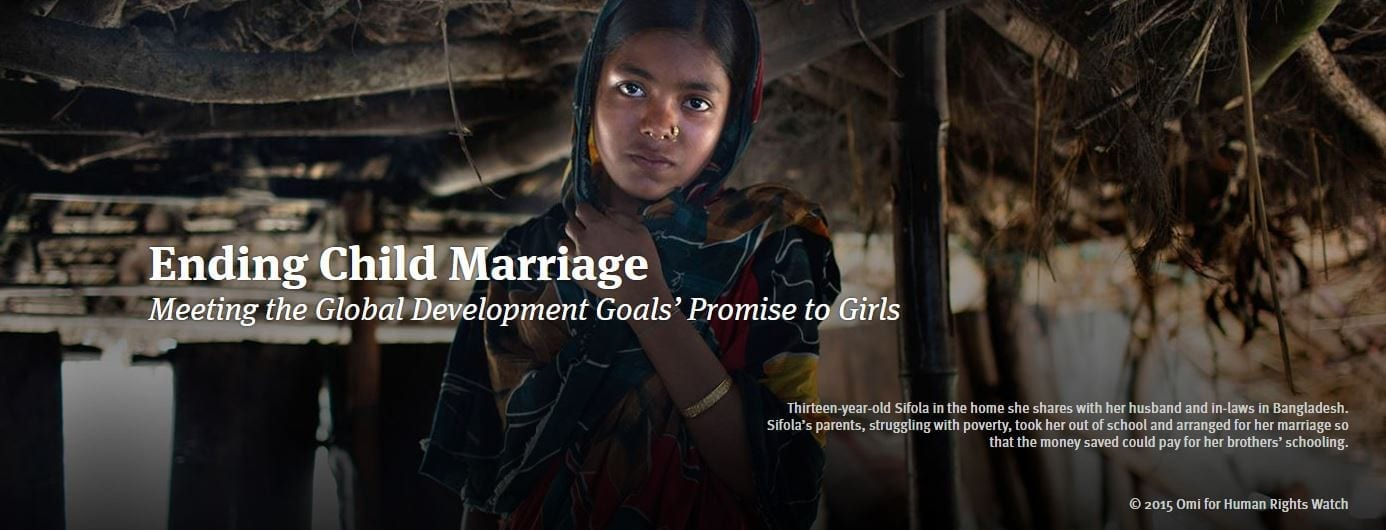 Ending Child Marriage Meeting the Global Development Goals' Promise to Girls