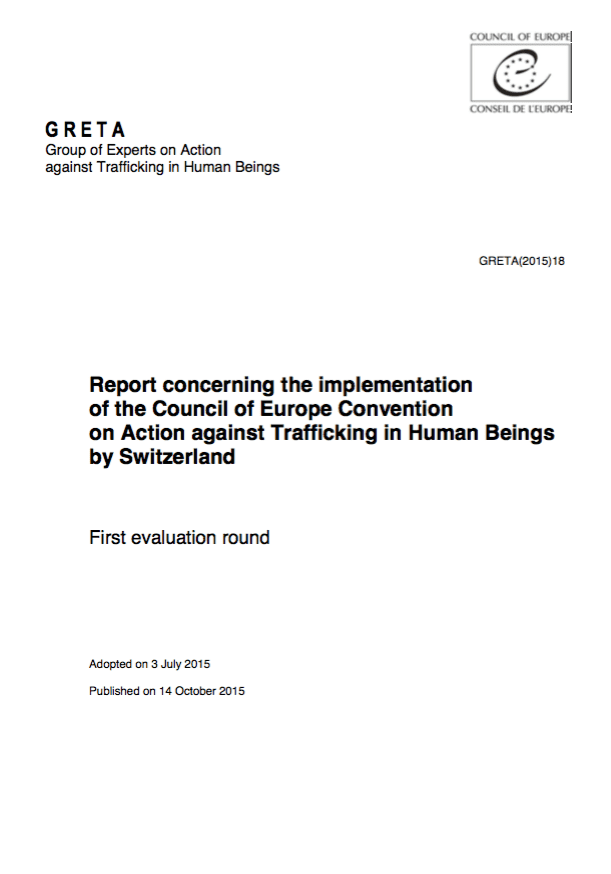 Report concerning the implementation of the Council of Europe Convention on Action against Trafficking in Human Beings by Switzerland