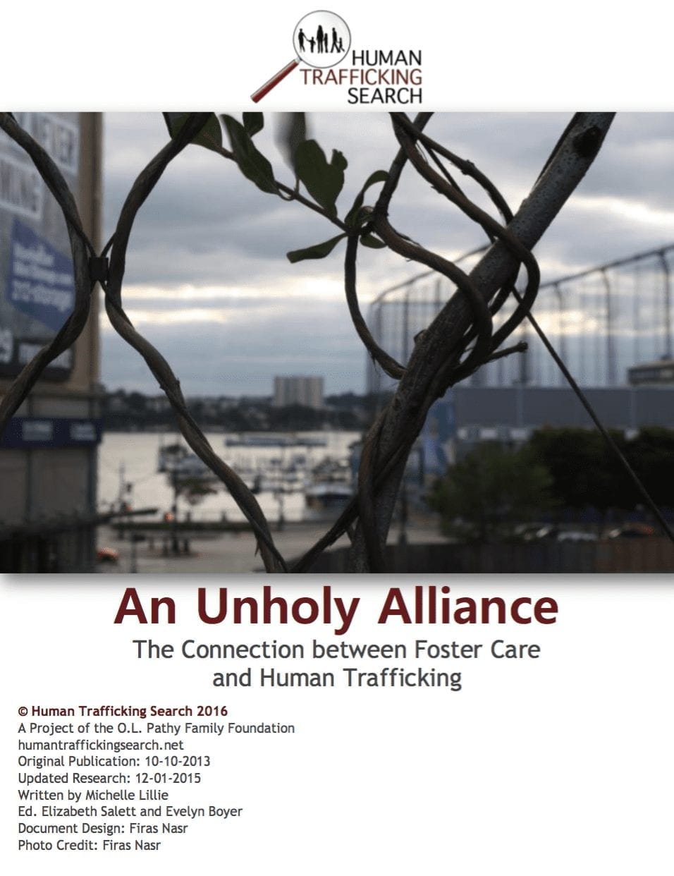An Unholy Alliance: The Connection between Foster Care and Human Trafficking