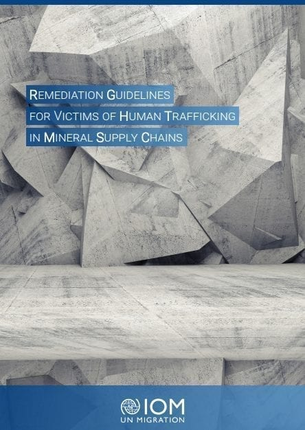 Remediation Guidelines for Victims of Human Trafficking in Mineral Supply Chains