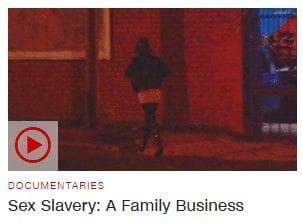 Sex Slavery: A Family Business (VIDEO)