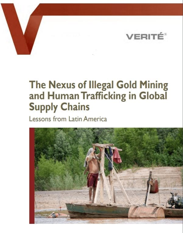 The Nexus of Illegal Gold Mining and Human Trafficking in Global Supply Chains
