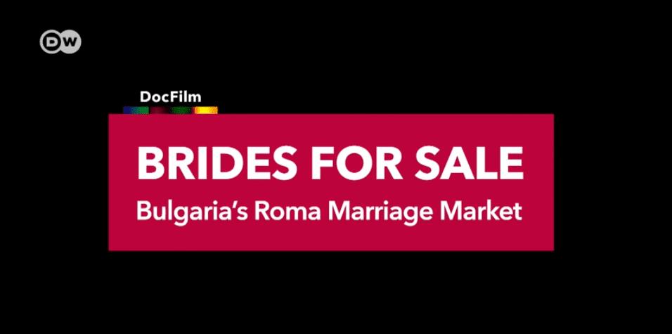 Brides for Sale: Bulgaria's Roma Marriage Market (video)