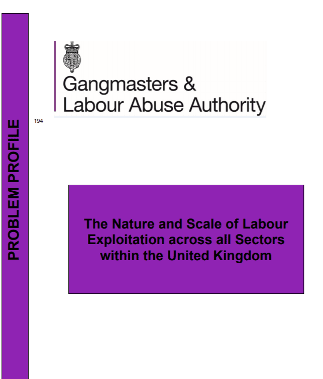 The Nature and Scale of Labour Exploitation across all sectors within the United Kingdom