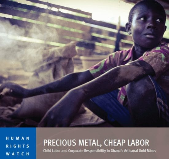 Precious Metal, Cheap Labor: Child Labor and Corporate Responsibility in Ghana's  Artisanal Gold Mines