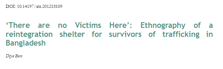 'There are no Victims Here': Ethnography of a reintegration shelter for survivors of trafficking in Bangladesh