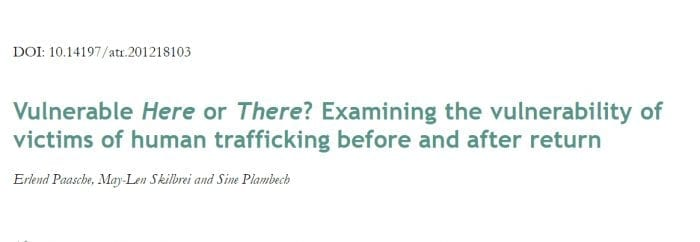 Vulnerable Here or There? Examining the vulnerability of victims of human trafficking before and after return