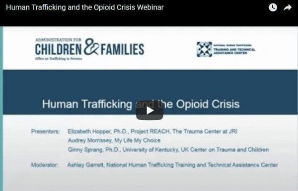 Human Trafficking and Opioid Crisis Webinar