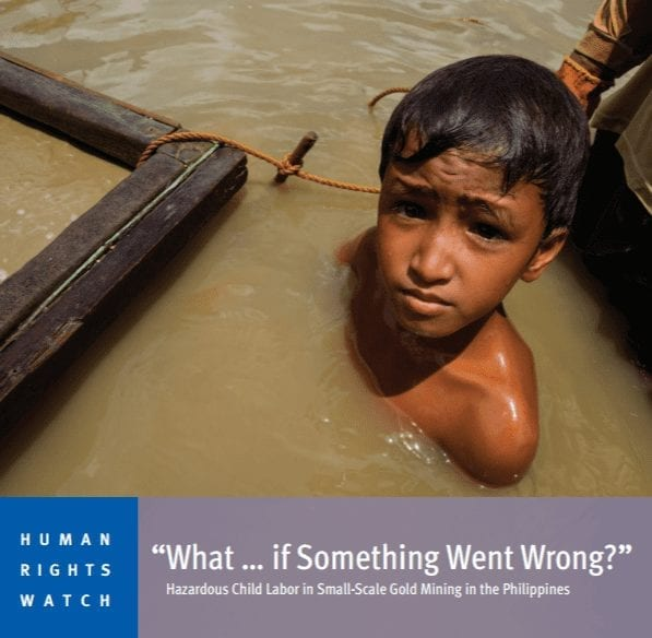 """""""What … if Something Went Wrong?"""": Hazardous Child Labor in Small-Scale Gold Mining in the Philippines"""