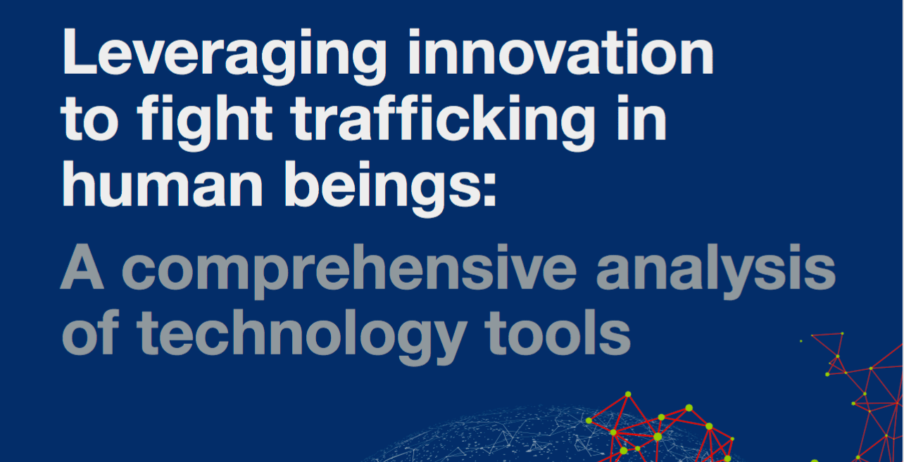 Leveraging Innovation to Fight trafficking in Human Beings