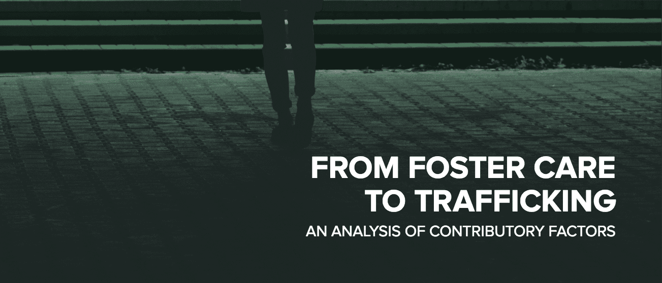 From Foster Care to Trafficking