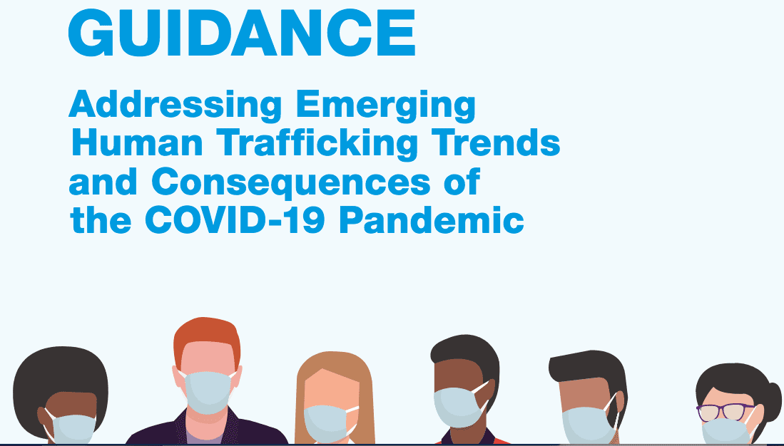 Addressing Emerging Human Trafficking Trends and Consequences of the COVID-19 Pandemic