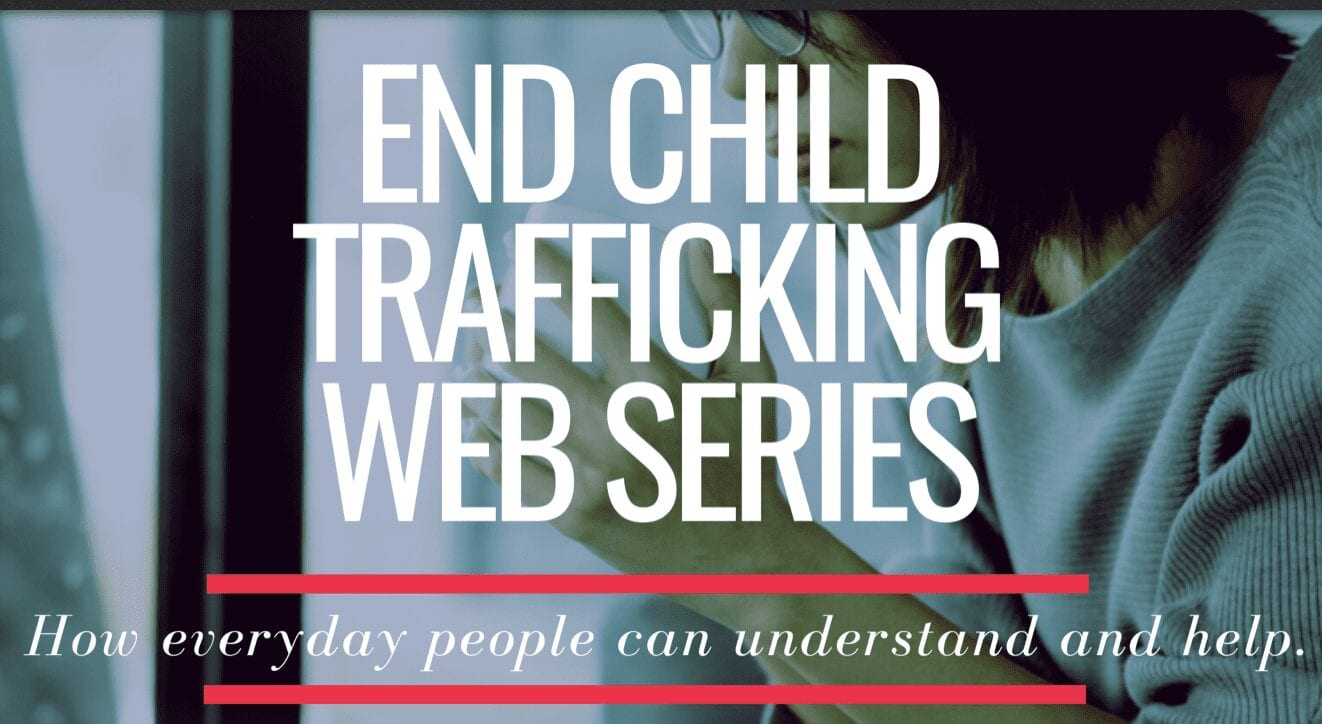 End Child Trafficking Web Series