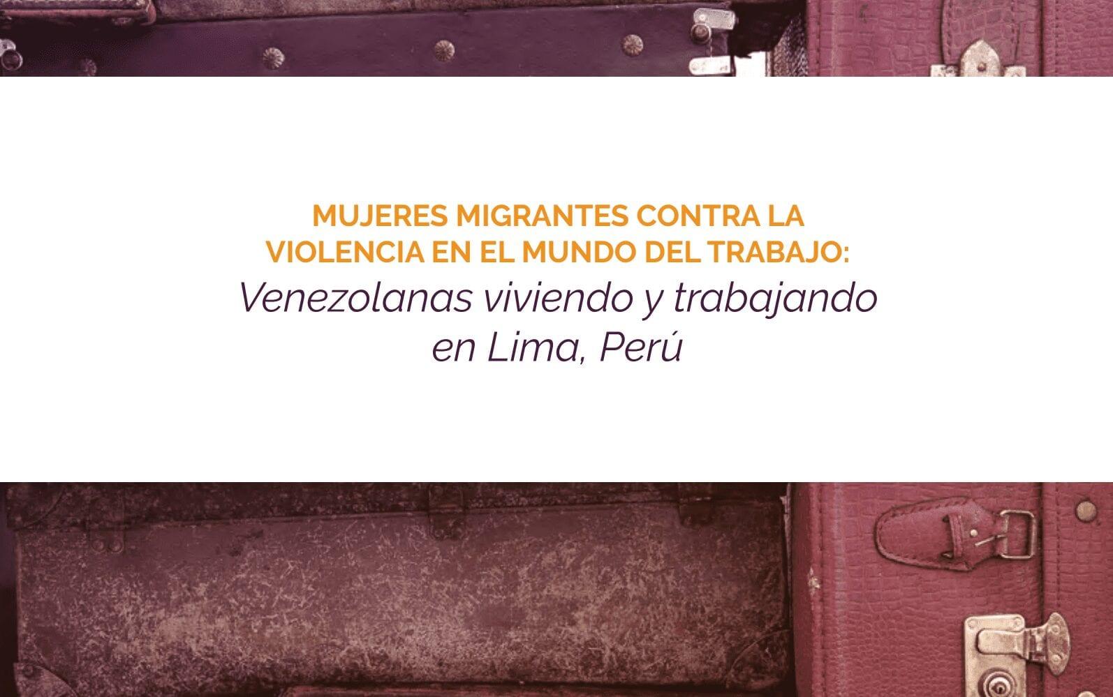 Mujeres migrantes venezolanas viviendo y trabajando en Lima, Perú