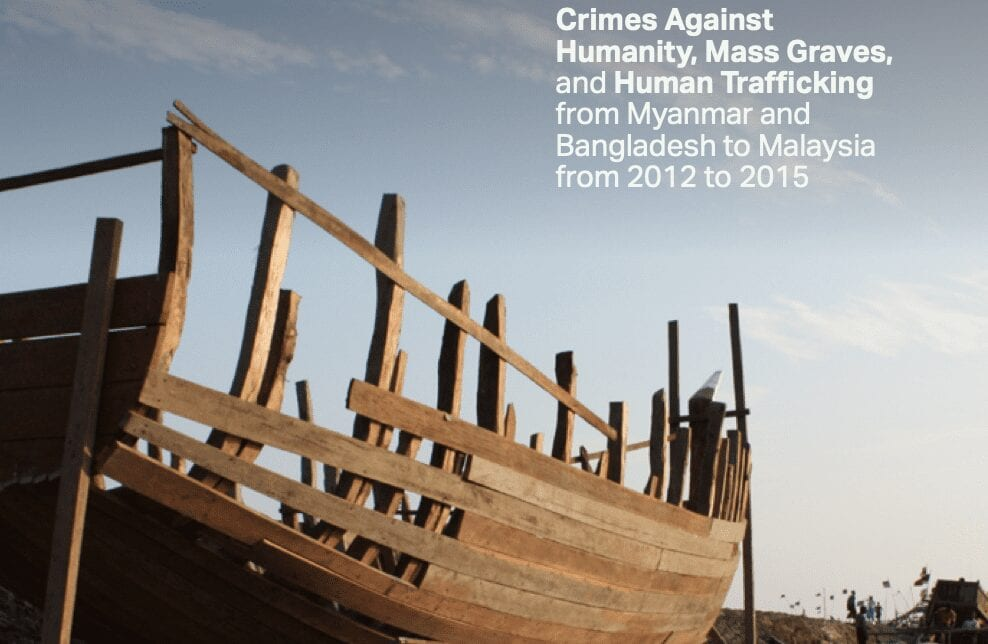 Sold Like Fish: Crimes Against Humanity, Mass Graves, and Human Trafficking from Myanmar and Bangladesh to Malaysia from 2012 to 2015