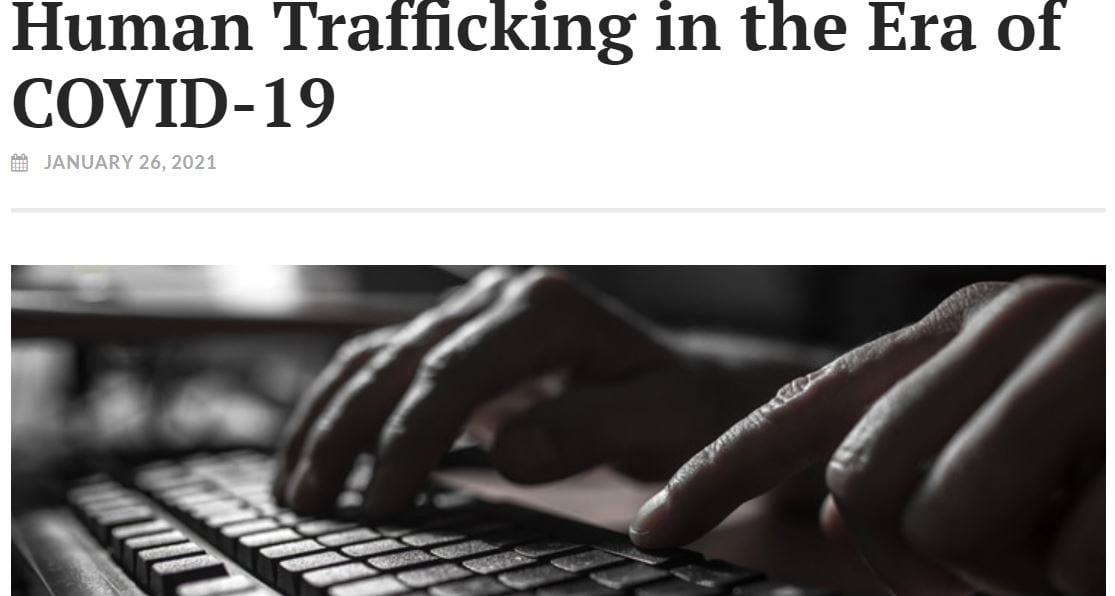 Human Trafficking in the Era of COVID-19