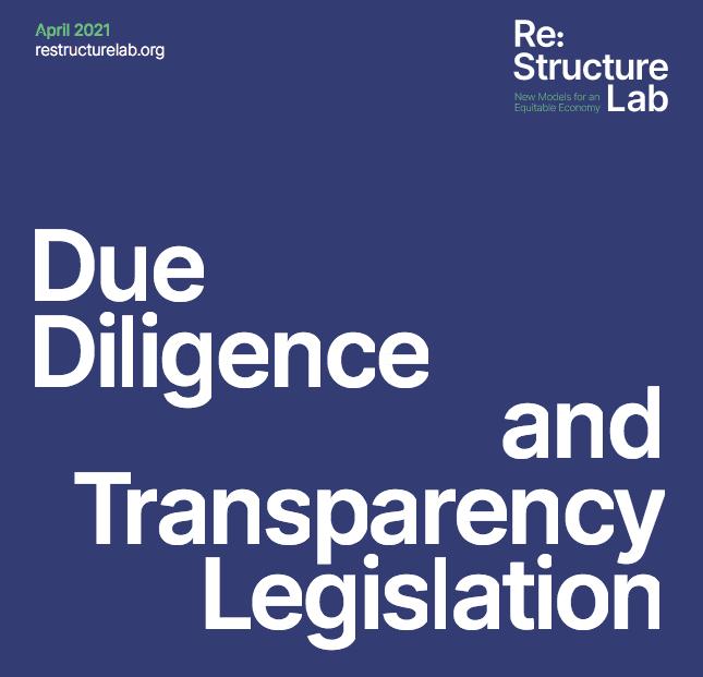 Due Diligence  and Transparency  Legislation