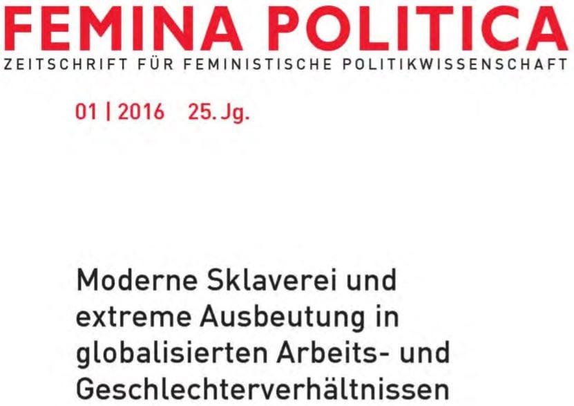 Moderne Sklaverei und extreme Ausbeutung in globalisierten Arbeits- und Geschlechterverhältnissen