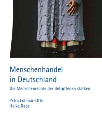 Menschenhandel in Deutschland Die Menschenrechte der Betroffenen stärken