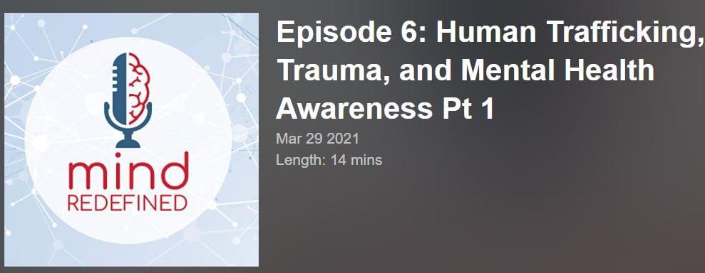Human Trafficking, Trauma, and Mental Health Awareness Pt 1