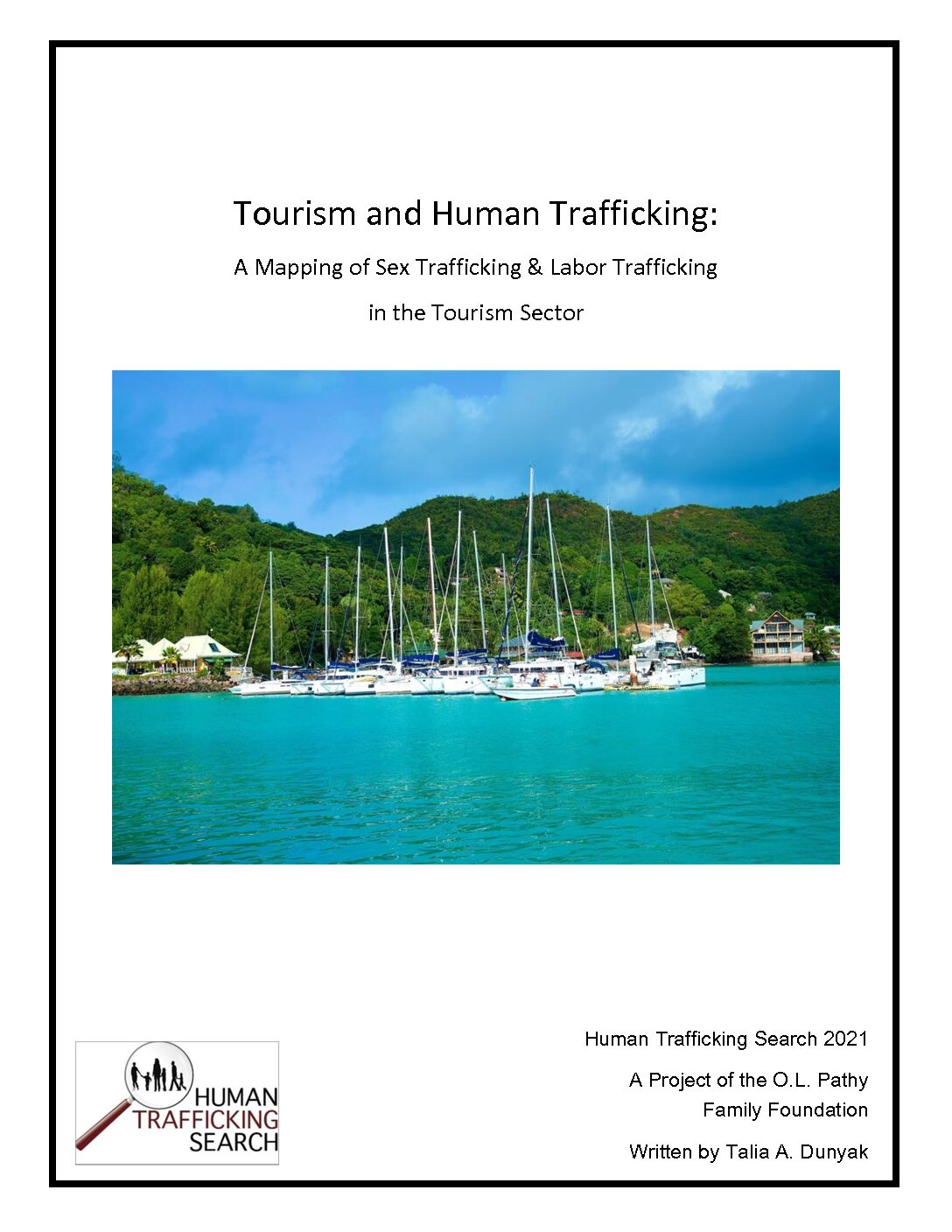 Tourism and Human Trafficking:A Mapping of Sex Trafficking & Labor Trafficking in the Tourism Sector