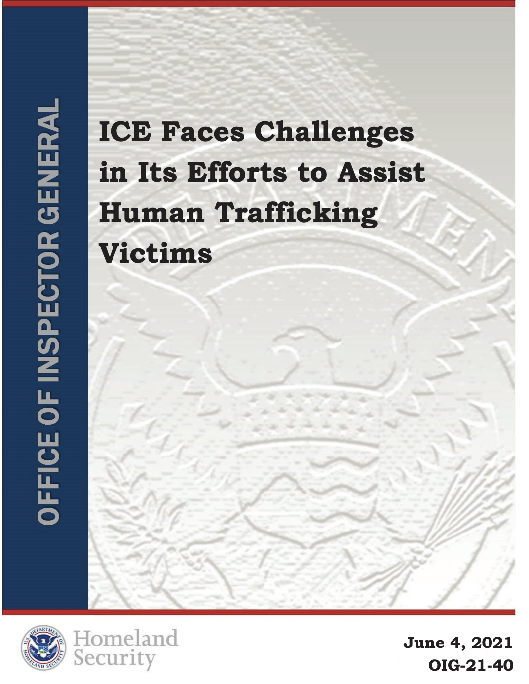 ICE Faces Challenges in Its Efforts to Assist Human Trafficking Victims
