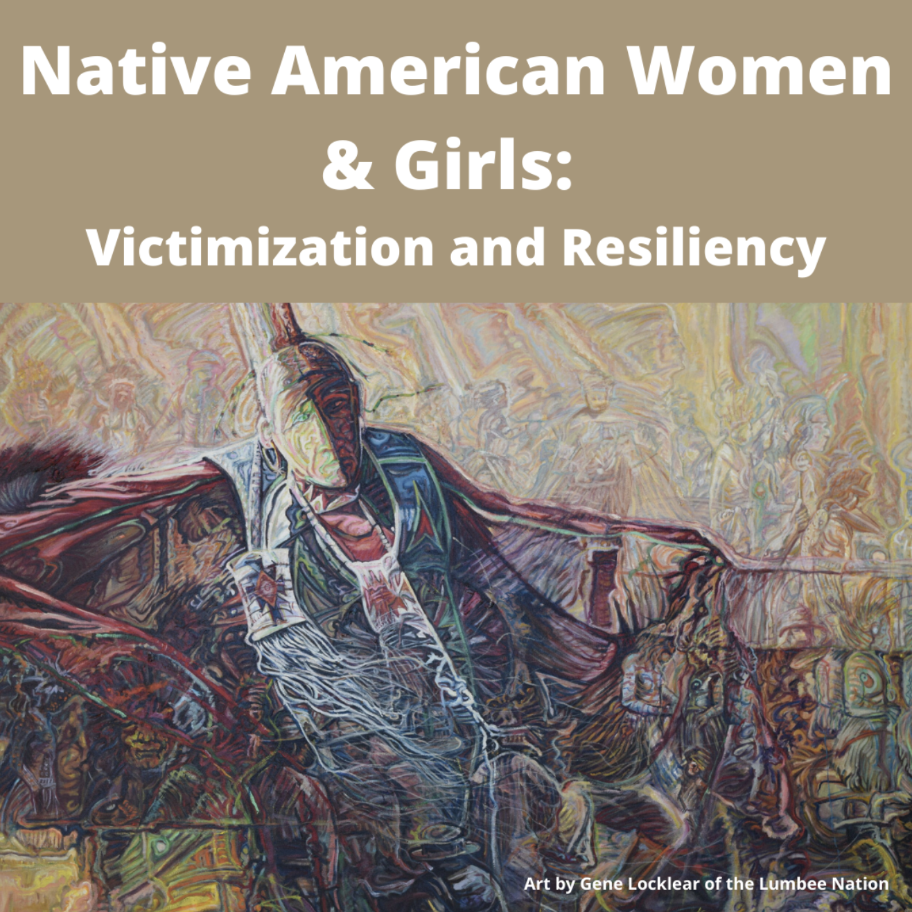 Native American Women & Girls: Victimization and Resiliency