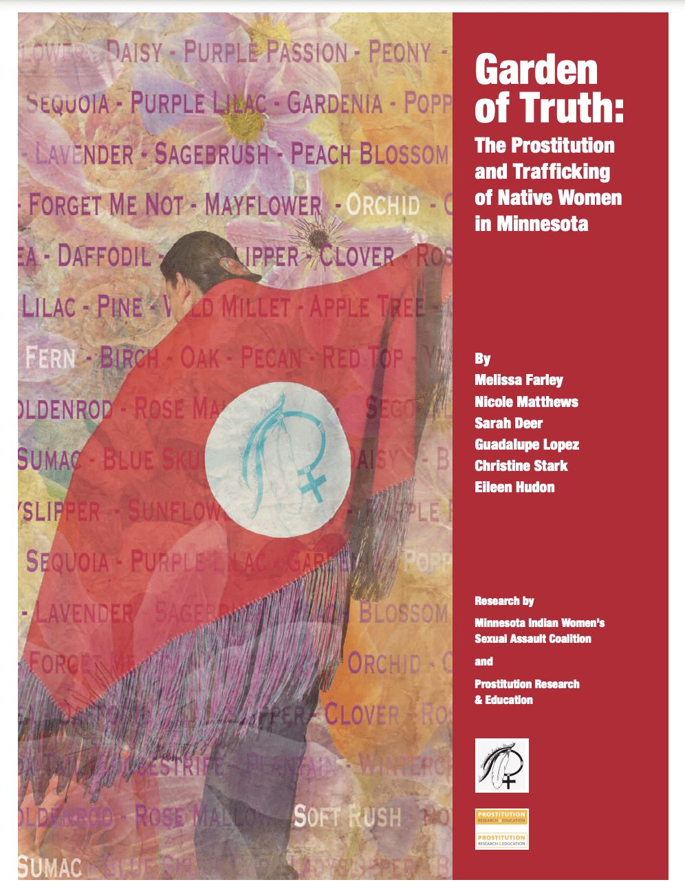 Garden of Truth: Prostitution and Trafficking of Native Women in Minnesota