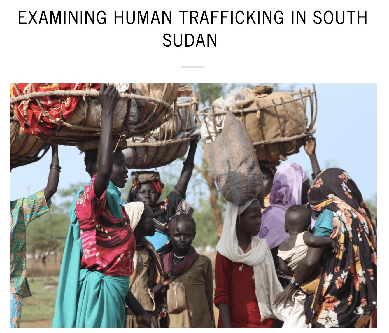 Examining Human Trafficking in South Sudan