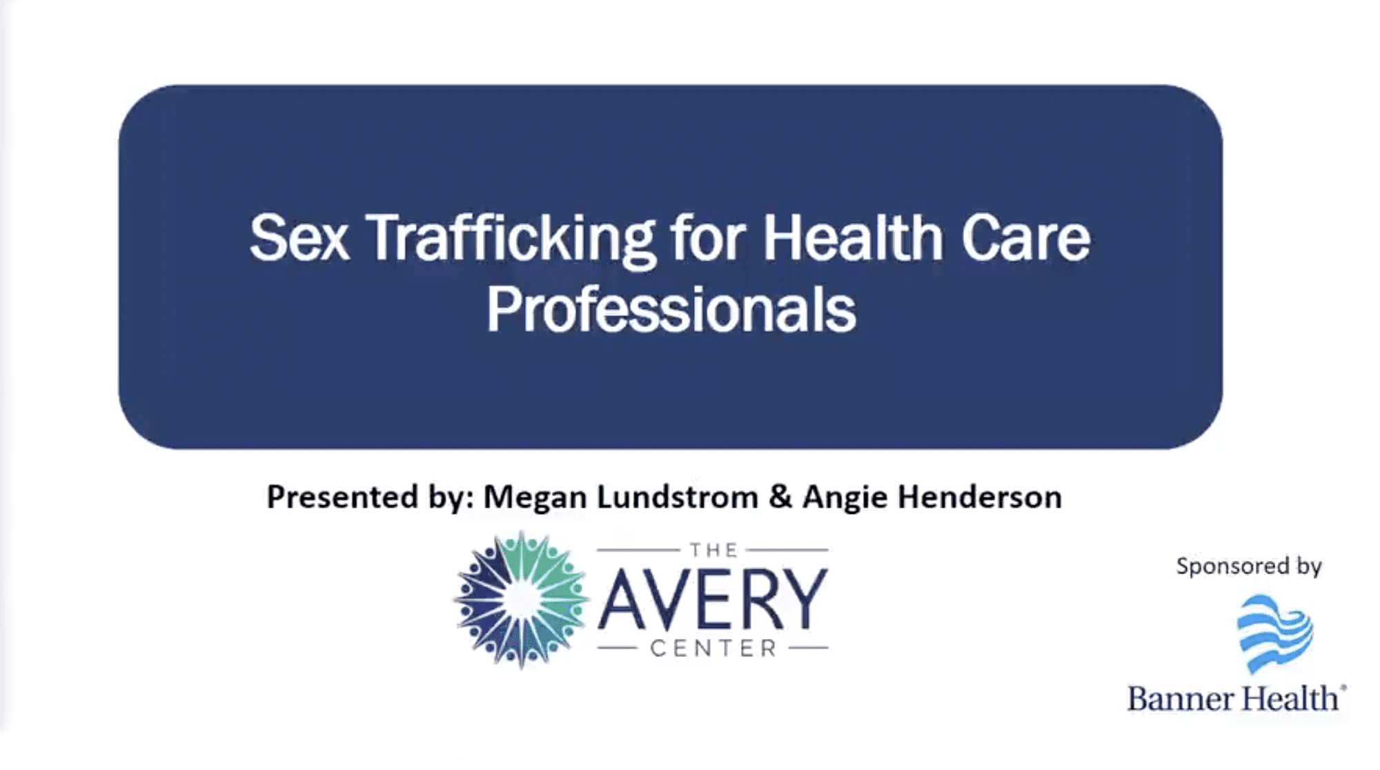 Sex Trafficking Training for Health Care Professionals