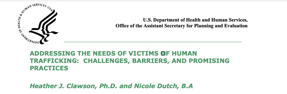 Addressing the Needs of Victims of Human Trafficking: Challenges, Barriers, and Promising Practices