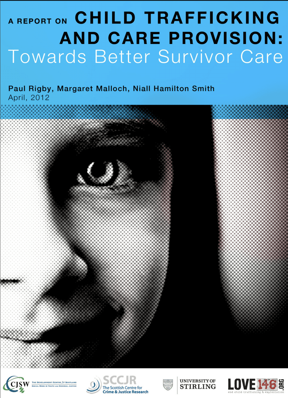A Report on Child Trafficking and Care Provision: Towards Better Survivor Care