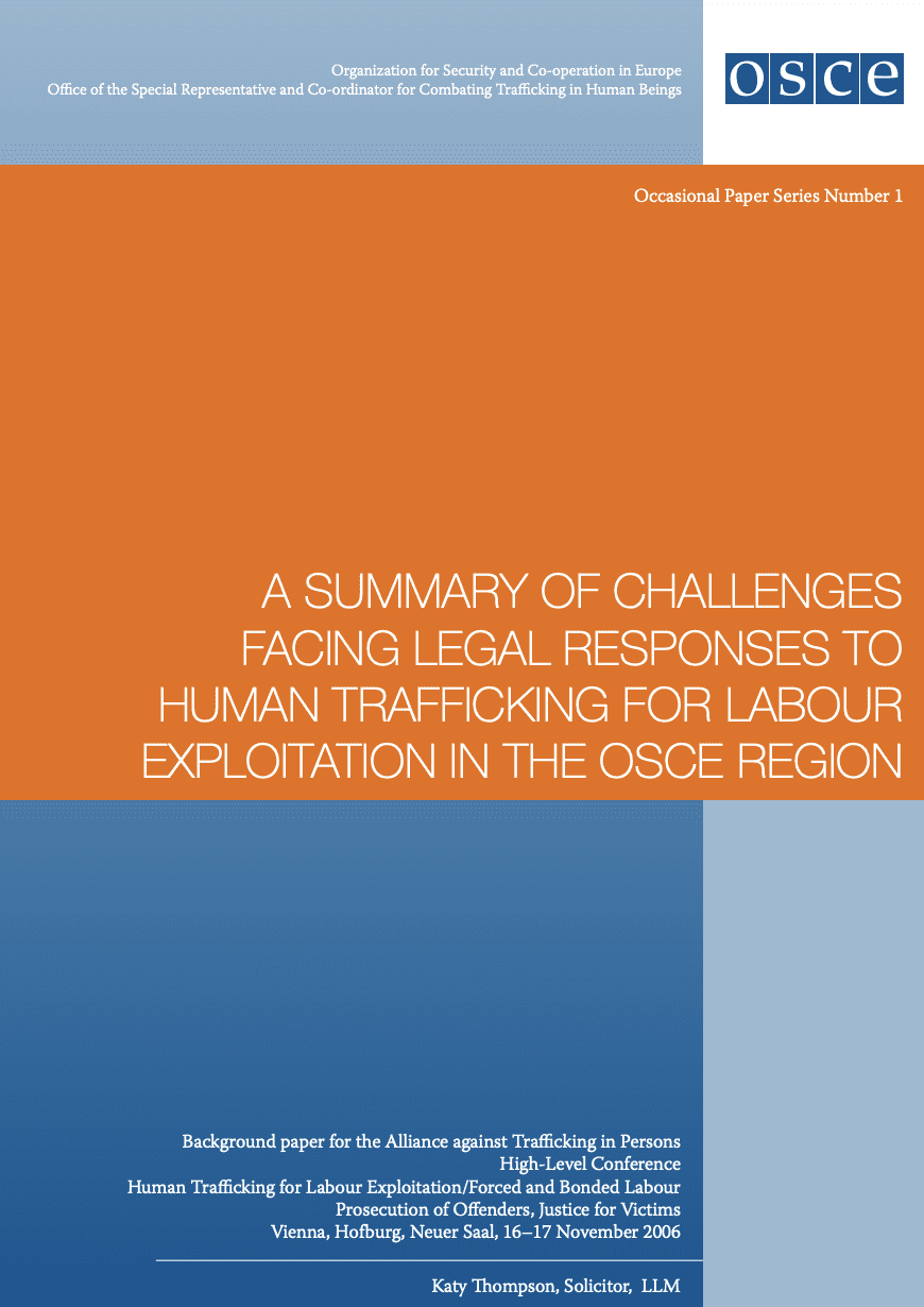 A Summary of Challenges Facing Legal Responses to Human Trafficking for Labour Exploitation in the OSCE Region