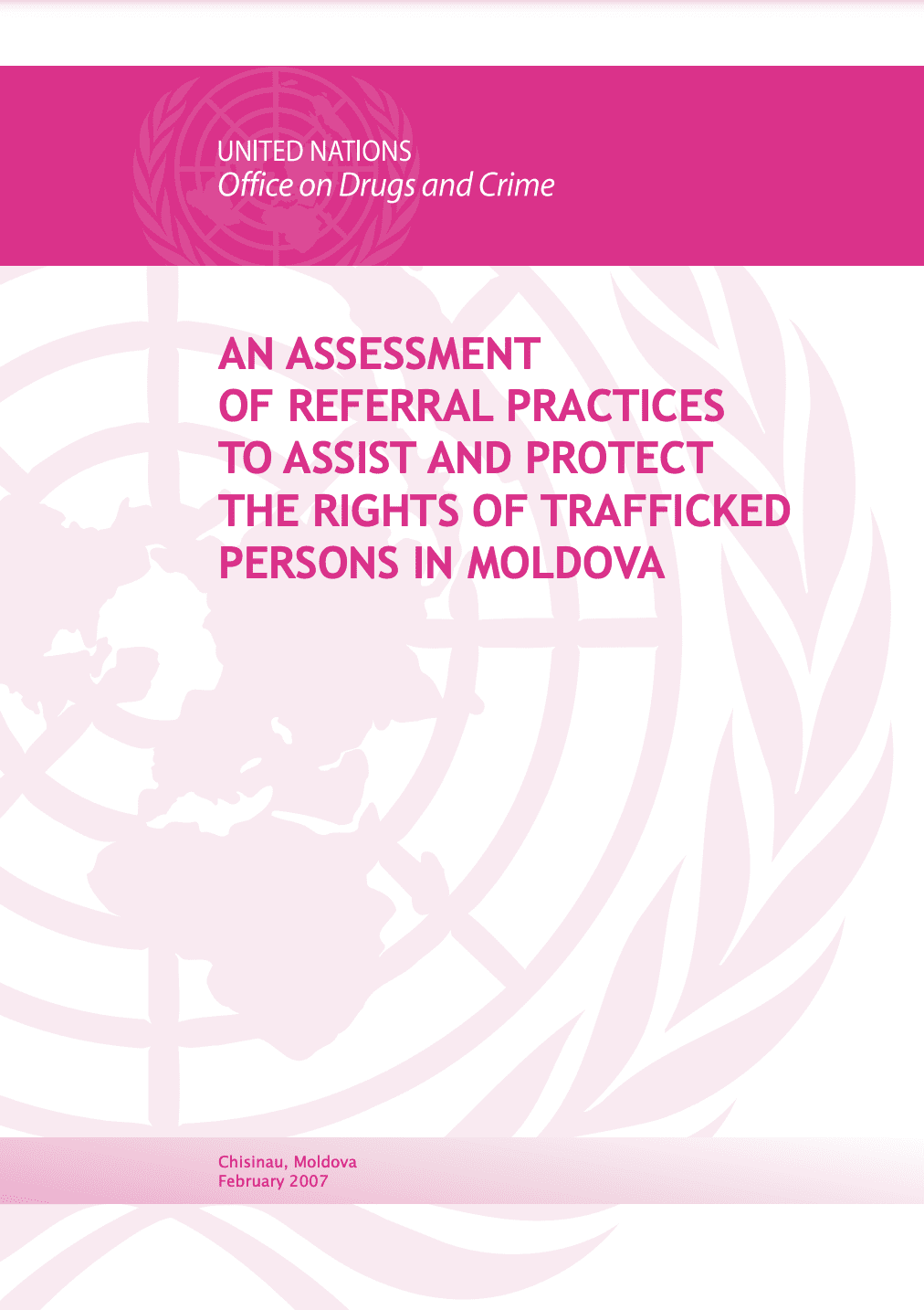 An Assessment of Referral Practices to Assist and Protect the Rights of Trafficked Persons in Moldova