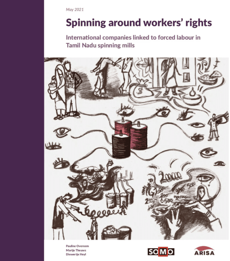 Spinning Around Workers' Rights: International companies linked to forced labour in Tamil Nadu spinning mills