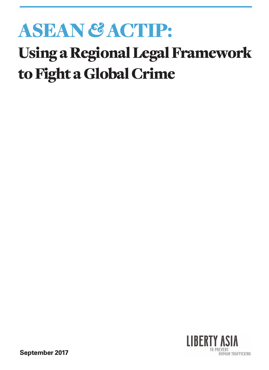 ASEAN & ACTIP: Using a Regional Legal Framework to Fight a Global Crime