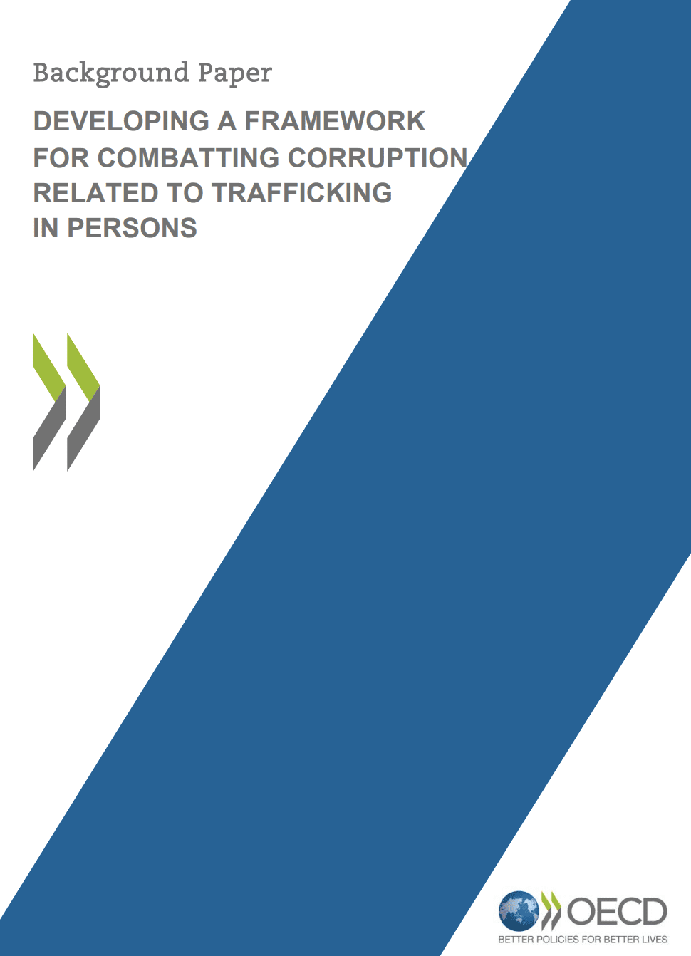Developing a Framework for Combatting Corruption Related to Trafficking in Persons