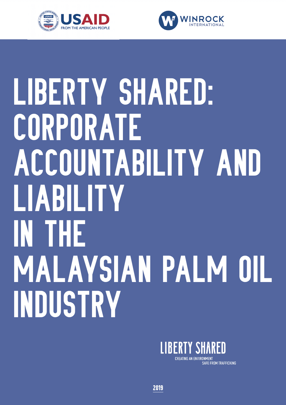 Liberty Shared: Corporate Accountability and Liability in the Malaysian Palm Oil Industry