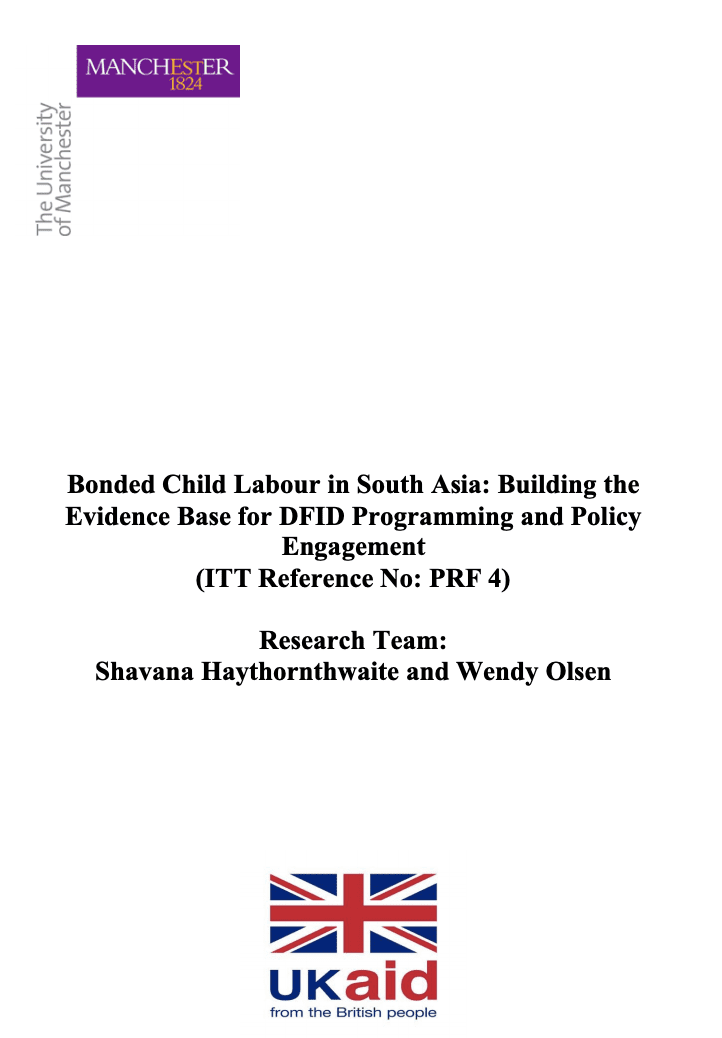 Bonded Child Labour in South Asia: Building the Evidence Base for DFID Programming and Policy Engagement
