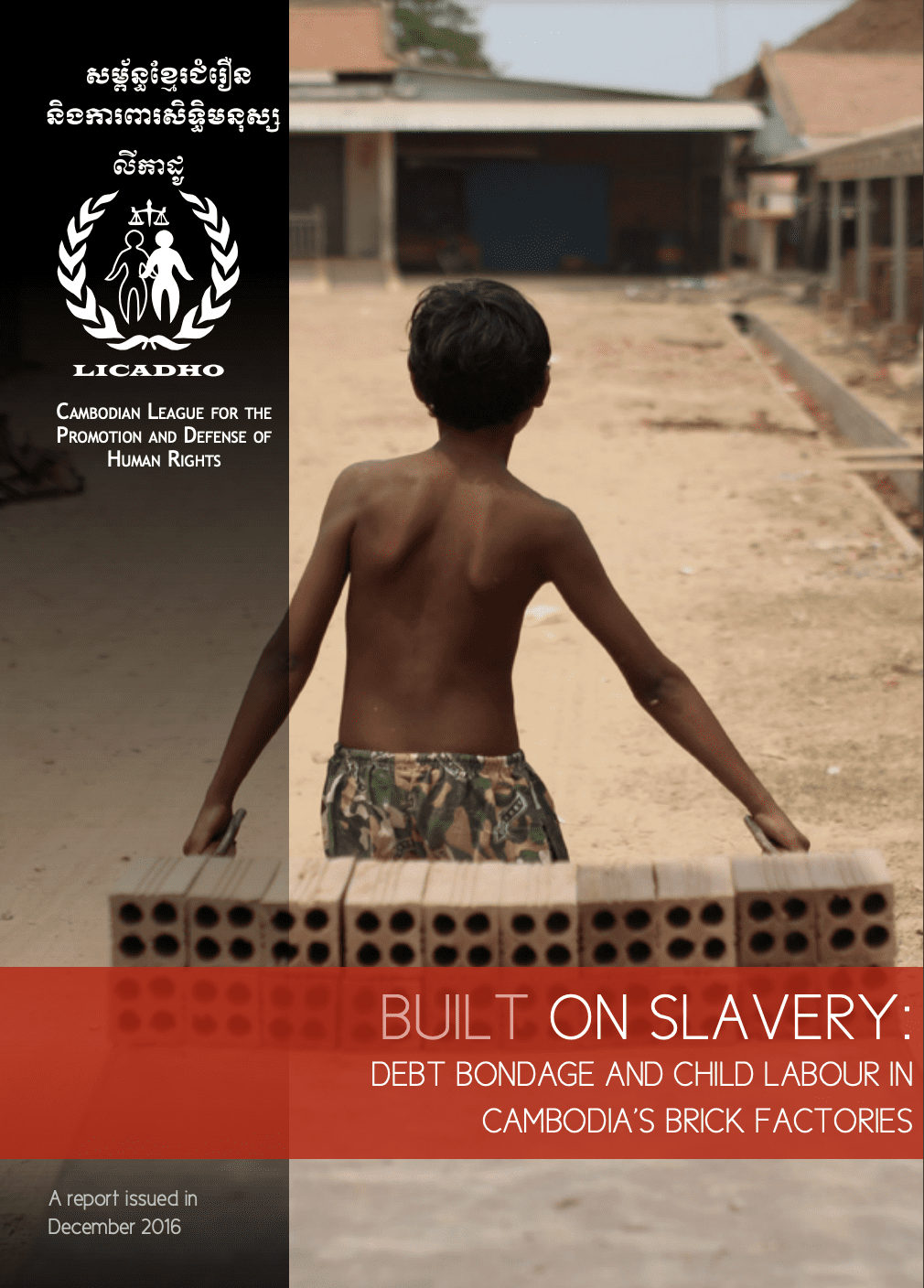 Built on Slavery: Debt Bondage and Child Labour in Cambodia's Brick Factories