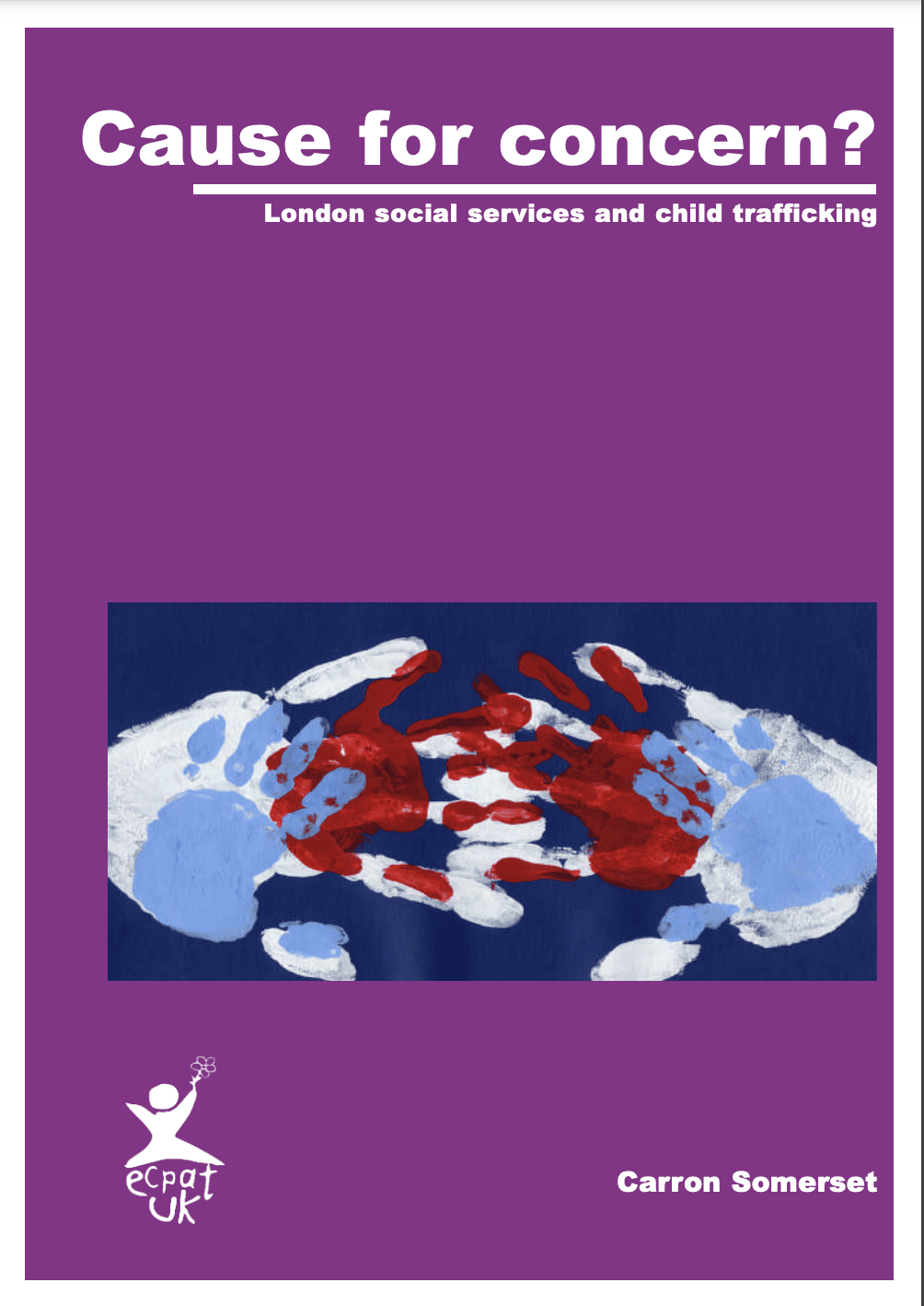 Cause for Concern? London social services and child trafficking